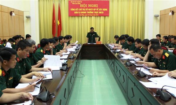 Bộ CHQS tỉnh: Tổng kết Chỉ thị số 48 về tăng cường, củng cố, xây dựng khung thường trực vững mạnh toàn diện