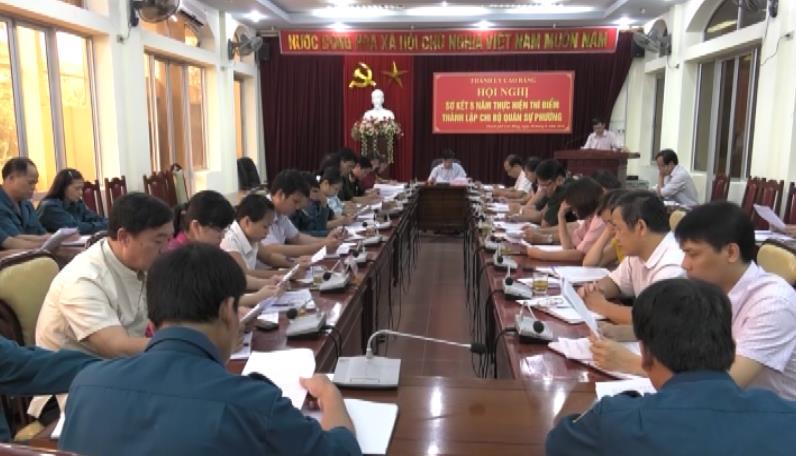 Thành phố, Bảo Lâm: Sơ kết 5 năm thực hiện thí điểm thành lập chi bộ quân sự phường, xã