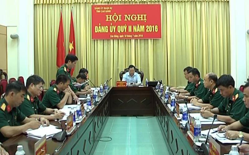 Đảng ủy Quân sự tỉnh: Triển khai công tác lãnh đạo quý III/ 2016