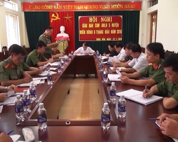 Phục Hòa: Hội nghị giao ban Cụm An ninh liên hoàn  5 huyện miền Đông