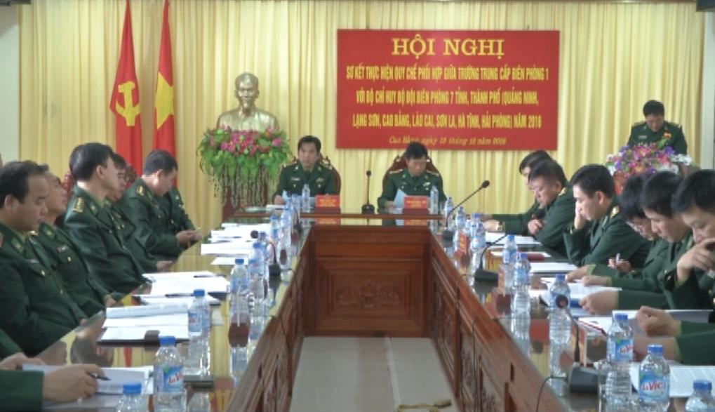 Sơ kết quy chế phối hợp giữa trường Trung cấp Biên phòng 1  với Bộ chỉ huy Bộ đội Biên phòng 7 tỉnh, thành phố biên giới năm 2016