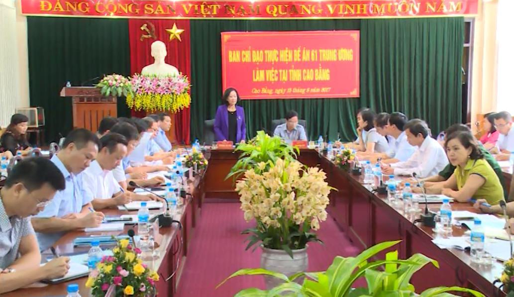Đoàn công tác Ban Chỉ đạo thực hiện Đề án 61 Trung ương làm việc với lãnh đạo tỉnh