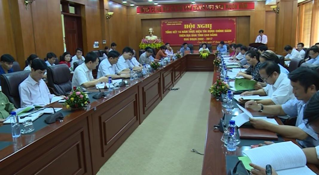 Tổng kết 15 năm thực hiện tín dụng chính sách trên địa bàn tỉnh Cao Bằng giai đoạn 2002 - 2017