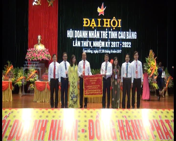 Đại hội Hội doanh nhân trẻ tỉnh lần thứ V nhiệm kỳ 2017 -2022