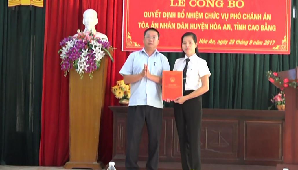 Công bố quyết định bổ nhiệm Phó Chánh án Tòa án nhân dân huyện Hòa An