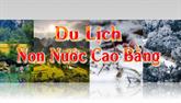 Du lịch non nước Cao Bằng (Số 18 - 2018)