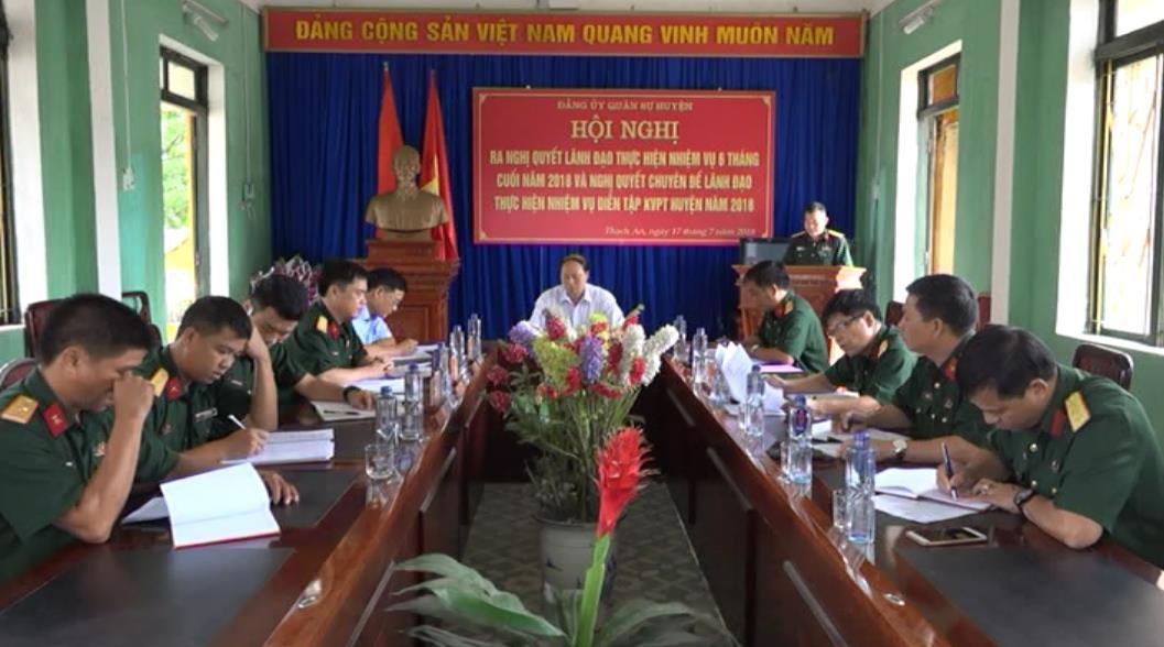 Đảng ủy quân sự huyện Thạch An: Triển khai nghị quyết lãnh đạo 6 tháng cuối năm 2018