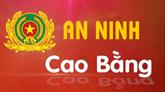 Chuyên mục An ninh Cao Bằng ngày 03/9/2018