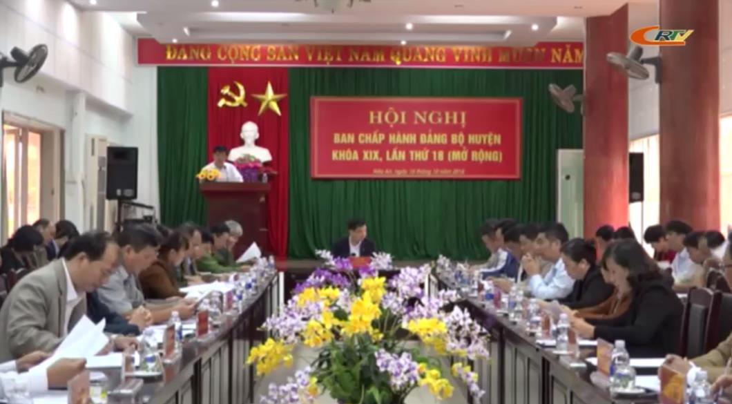 Hòa An: Hội nghị lần thứ 18 (mở rộng) Ban Chấp hành Đảng bộ huyện khóa XIX, nhiệm kỳ 2015 - 2020