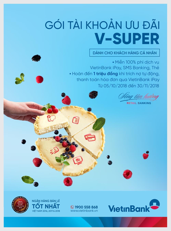 VietinBank ưu đãi qua Gói tài khoản thanh toán V-SUPER