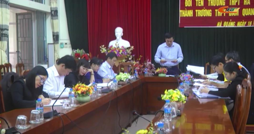 Hà Quảng: Hội nghị đổi tên Trường THPT Hà Quảng thành Trường THPT Đàm Quang Trung
