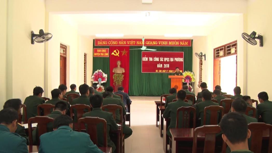 Kiểm tra công tác quốc phòng - quân sự địa phương tại huyện Trà Lĩnh