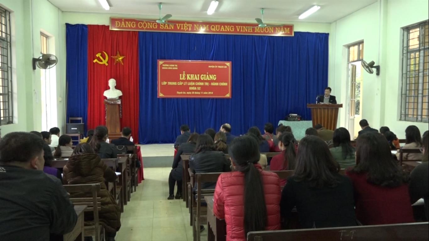 Thạch An: Khai giảng lớp Trung cấp lý luận chính trị - hành chính khóa 52