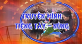 Truyền hình tiếng Tày Nùng ngày 30/12/2018