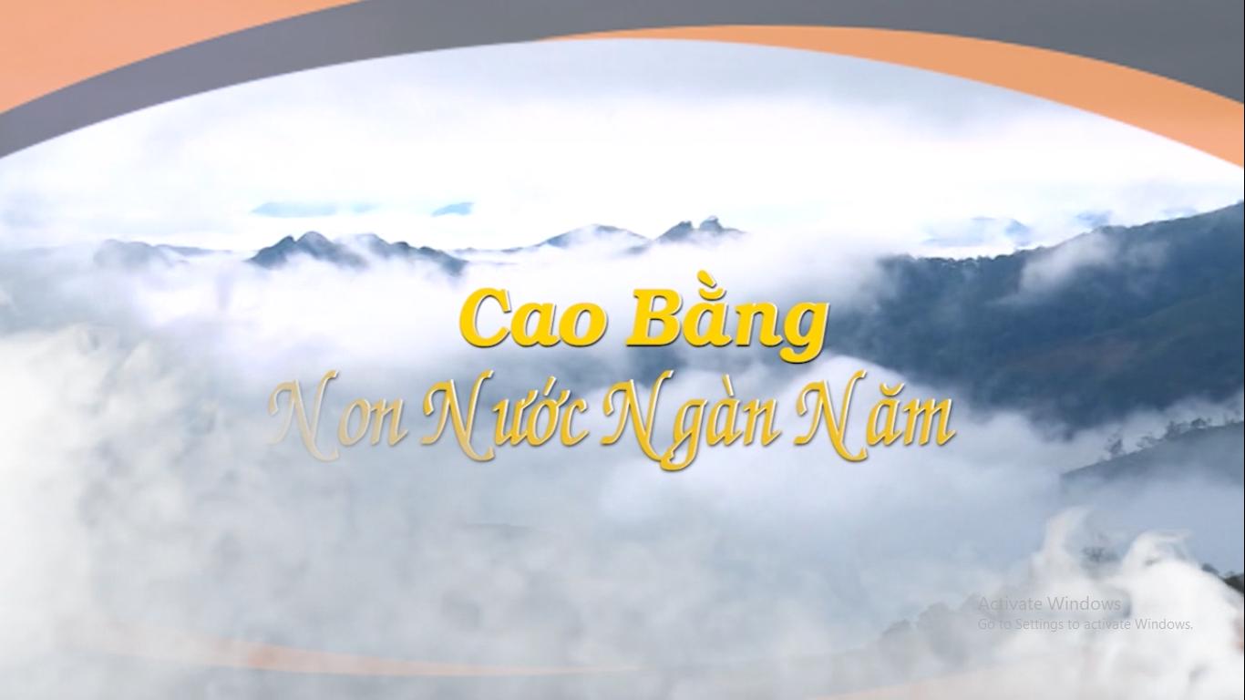 Cao Bằng non nước ngàn năm (Số 02 - 2019)