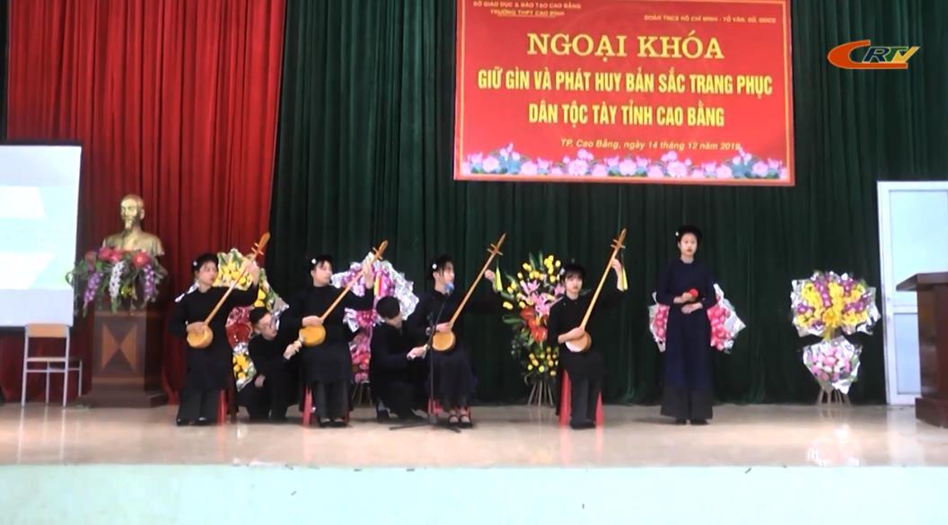 """Ngoại khóa """"Giữ gìn và phát huy văn hóa, trang phục dân tộc Tày tỉnh Cao Bằng"""""""