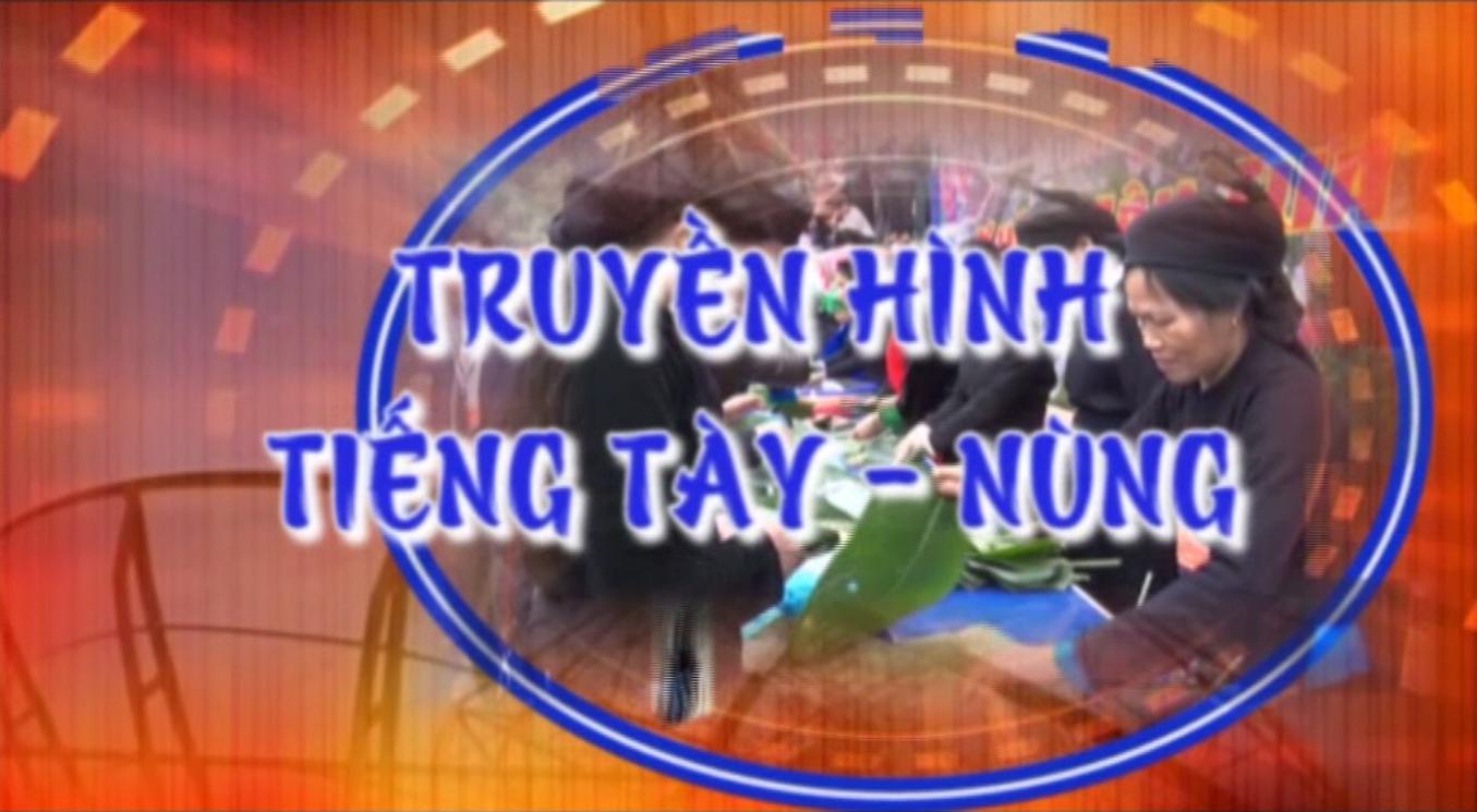 Truyền hình tiếng Tày Nùng ngày 19/01/2020