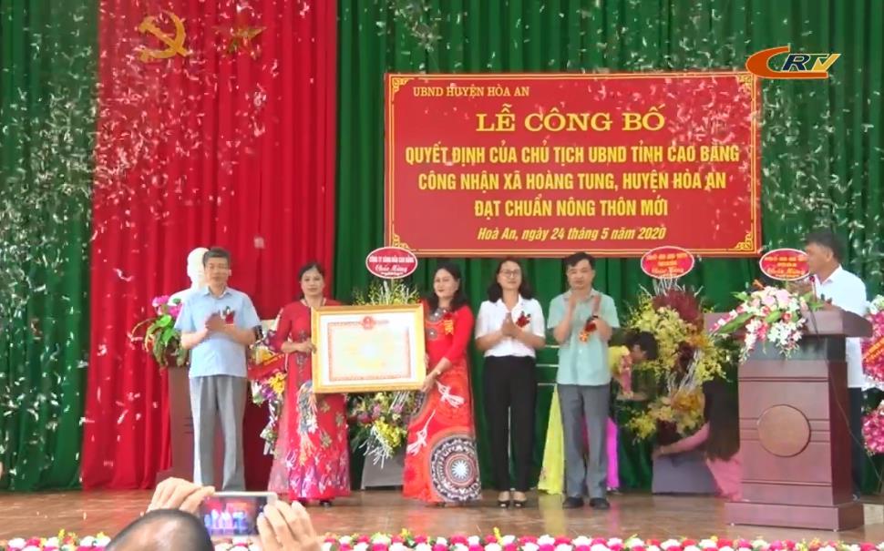 Hòa An: Công bố quyết định công nhận xã Hoàng Tung đạt chuẩn nông thôn mới