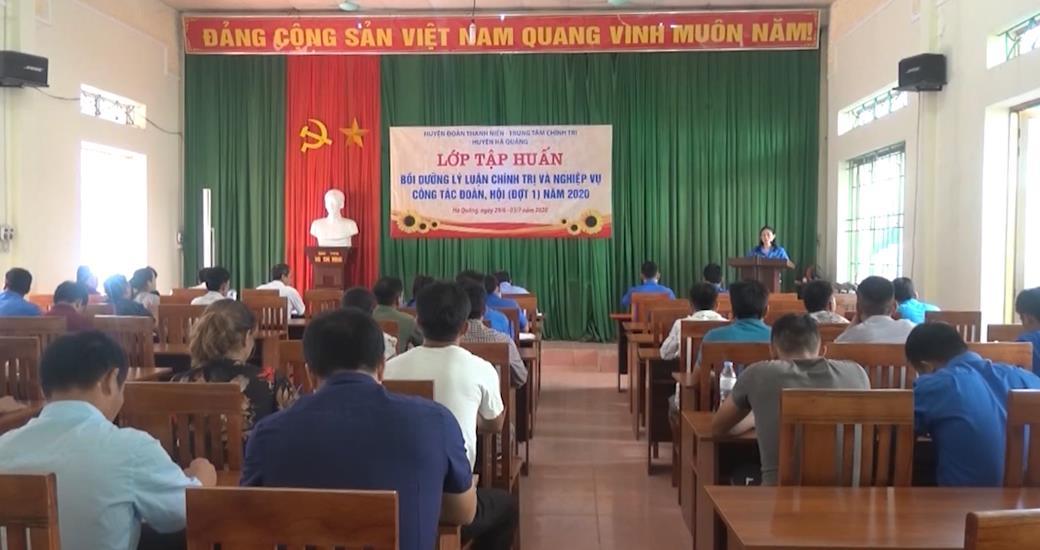 Hà Quảng: Bồi dưỡng lý luận chính trị và nghiệp vụ công tác Đoàn, Hội, Đội