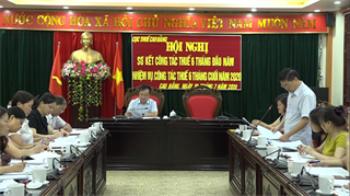 Cục Thuế tỉnh tổ chức Hội nghị sơ kết 6 tháng đầu năm 2020