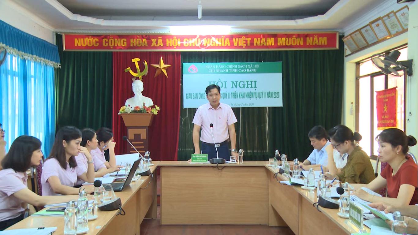 Ngân hàng CSXH tỉnh Cao Bằng: Phấn đấu quý III tăng trưởng tín dụng đạt trên 90%