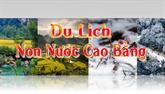 Chuyên mục Du lịch non nước Cao Bằng (21/7/2020)