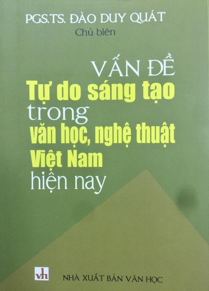 Tự do sáng tạo trong văn học, nghệ thuật Việt Nam hiện nay