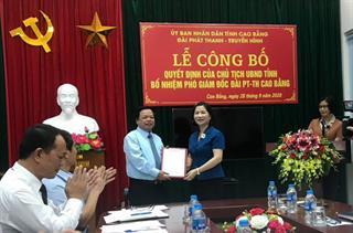 Công bố quyết định bổ nhiệm Phó Giám đốc Đài Phát thanh - Truyền hình Cao Bằng