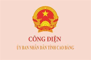 Công điện của UBND tỉnh Cao Bằng