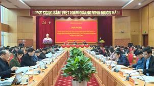 Tỉnh ủy: Hội nghị triển khai công tác bầu cử Đại biểu Quốc hội khóa XV và đại biểu HĐND các cấp nhiệm kỳ 2021 - 2026