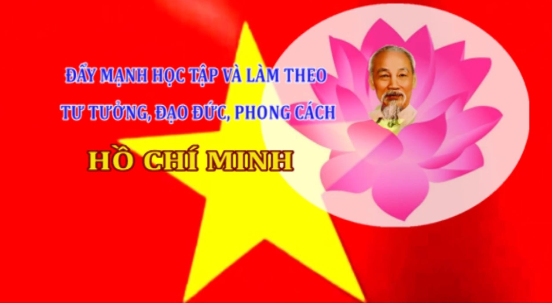 Chuyên mục Học tập và làm theo tư tưởng, đạo đức, phong cách Hồ Chí Minh (ngày 24/01/2021)
