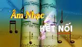 Âm nhạc kết nối ngày 9/5/2021