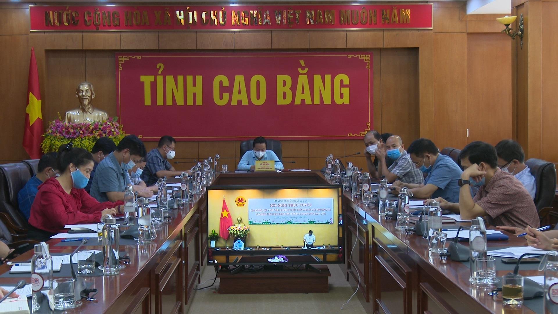 """Hội nghị trực tuyến """"Định hướng, góp ý dự thảo chiến lược văn hóa Việt Nam đến năm 2030 và Chương trình hành động phát triển du lịch, giai đoạn 2021 - 2025"""""""