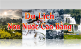 Du lịch Non nước Cao Bằng ngày 13/7/2021