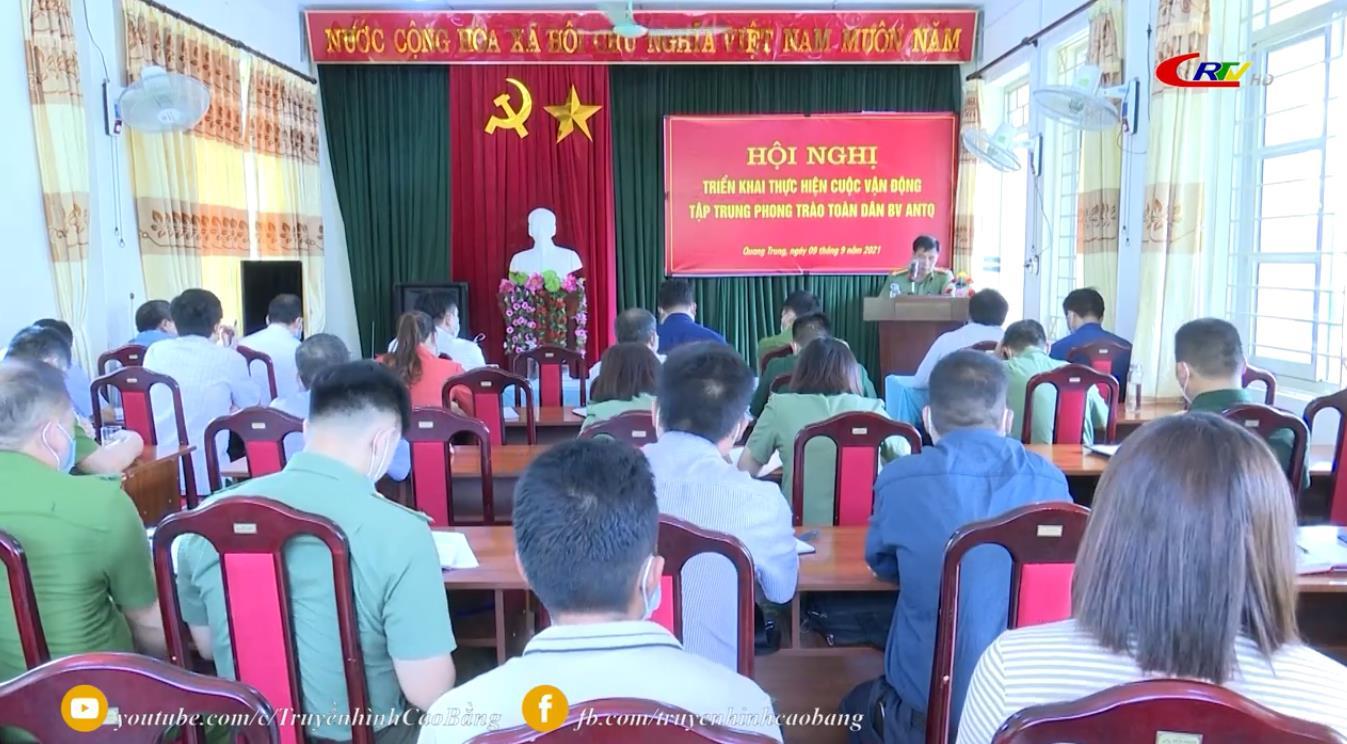 """Hòa An: Triển khai thực hiện cuộc vận động tập trung phong trào """"Toàn dân bảo vệ ANTQ"""" tại xã Quang Trung"""