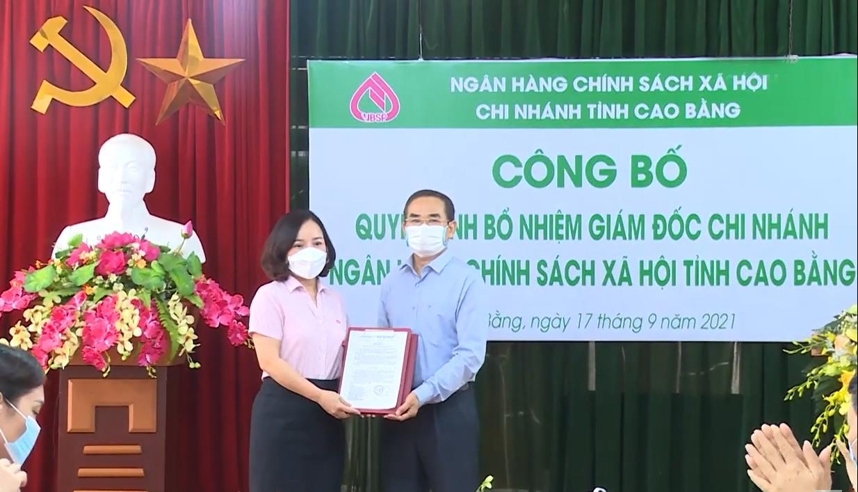 Bà Nguyễn Thị Phương được bổ nhiệm giữ chức vụ Giám đốc Chi nhánh Ngân hàng CSXH tỉnh Cao Bằng